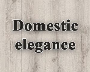 Domestic elegance